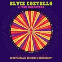 """Elvis Costello """"The Return of the Spectacular Spinning Songbook"""""""